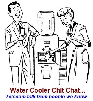 Water-cooler-chit-chat-unverified-telecom-news-you-can-use