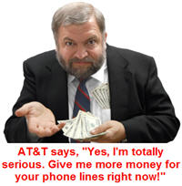 Att-says-give-me-more-money