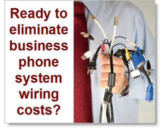 Eliminate-business-phone-system-wiring-costs