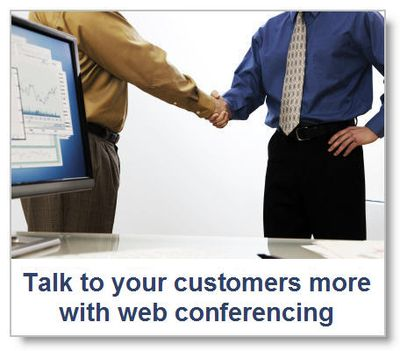 Talk-to-your-customers-more-with-web-conferencing