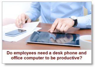 Do-employees-need-a-desk-phone-and-office-computer