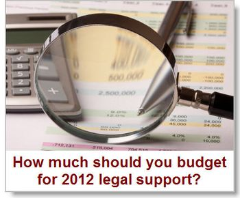 How-much-should-you-budget-for-2012-legal-support