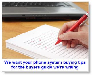 We-want-your-phone-system-buying-tips